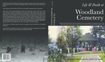 Life & Death at Woodland Cemetery