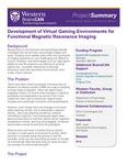 Development of Virtual Gaming Environments for Functional Magnetic Resonance Imaging