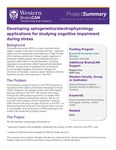 Developing optogenetics/electrophysiology applications for studying cognitive impairment during stress by BrainsCAN, Western University; Wataru Inoue; Brian Allman; and Julio Martinez-Trujillo