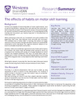 The effects of habits on motor skill learning by BrainsCAN, Western University; Nicola J. Popp; Atsushi Yokoi; Paul Gribble; and Jörn Diedrichsen