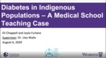 Diabetes in Indigenous Populations – a Medical School Teaching Case by Joyla Furlano and Eli Chappell