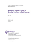 Municipal Resource Guide to Leading Practices in Cost Savings by Martin Horak, Andrew Sancton, Rachna Goswami, and Umera Ali